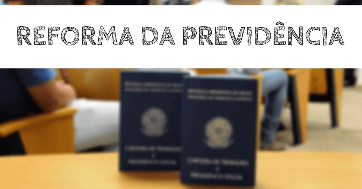 O que pode mudar com a proposta original da Reforma da Previdência?