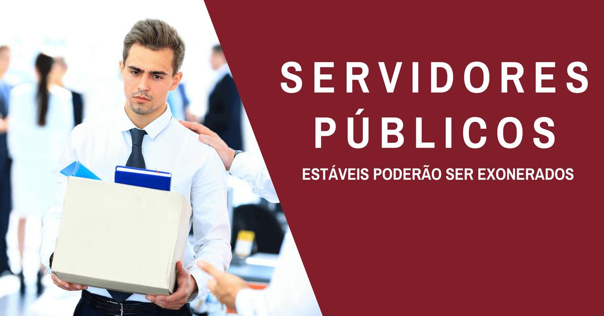 Senado analisa: Servidor Público com 'insuficiência de desempenho' poderá ser exonerado!