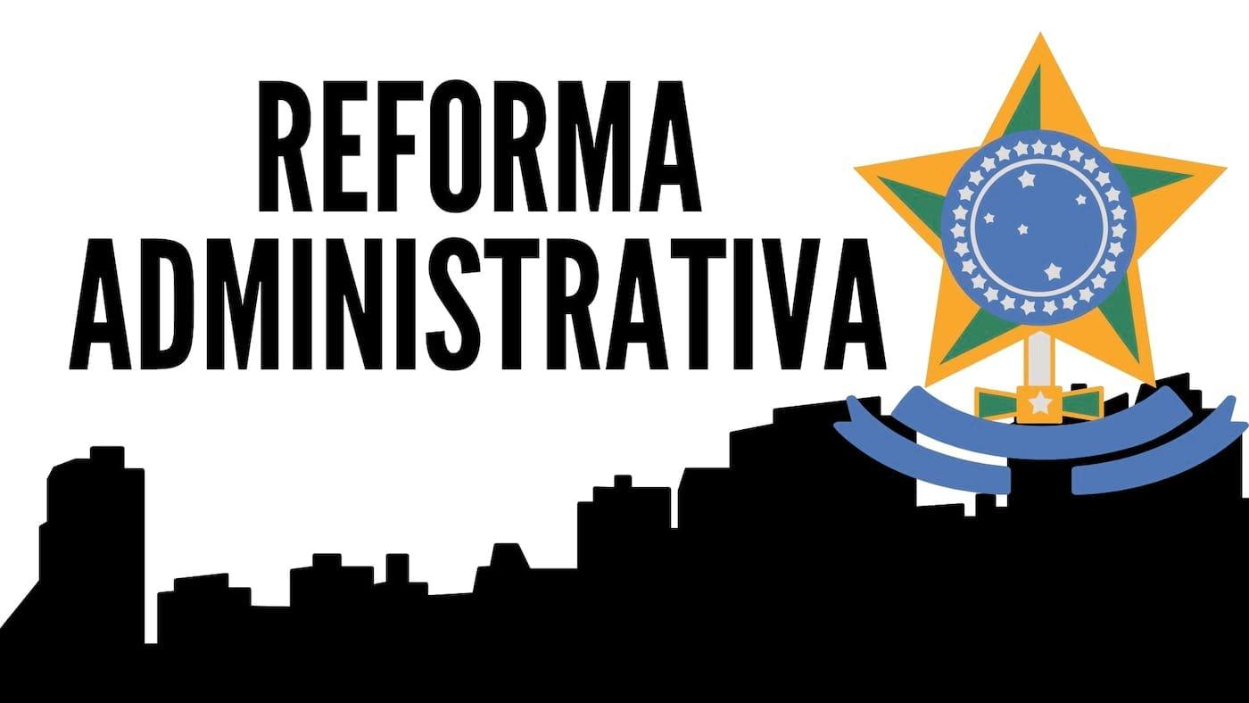 REFORMA ADMINISTRATIVA E O CAMINHO PARA ESTABILIDADE
