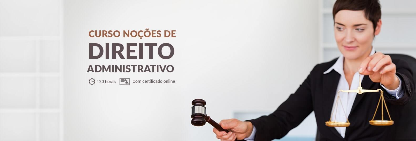 Curso Noções de Direito Administrativo